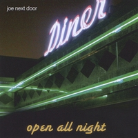 Joe Next Door | Open All Night
