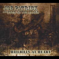 Joe Patrick and Four On  the Floor | Hillbilly At Heart