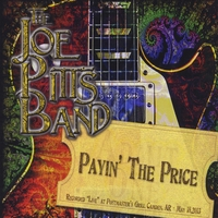 Joe Pitts Band | Payin' the Price (Live)