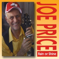 Joe Price | Rain or Shine