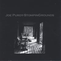 Joe Purdy | StompinGrounds