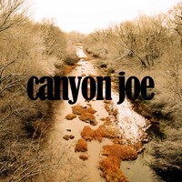 Joe Purdy | Canyon Joe
