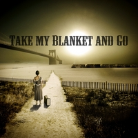 Joe Purdy | Take My Blanket and Go