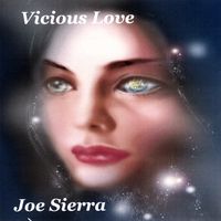 Joe Sierra | Vicious Love