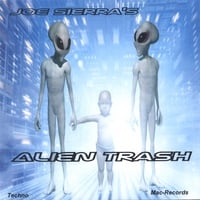 Joe Sierra | Alien Trash