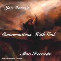 Joe Sierra | Conversations With God