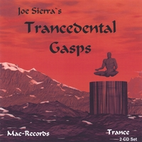 Joe Sierra | TranceDental Gasps