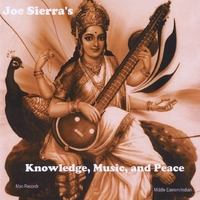 Joseph Sierra | Knowledge, Music, and Peace