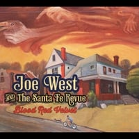 Joe West and the Santa Fe Revue | Blood Red Velvet