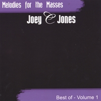Joey C Jones | Melodies for the Masses - Greatest Hits Vol. 1
