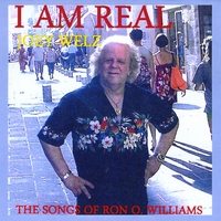 Joey Welz | I Am Real(Joey Welz Sings The Songs Of RON O.WILLIAMS)