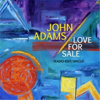 John Adams | Love for Sale (Radio Edit) - Single