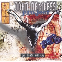 John Armless Project | The Space Messiah