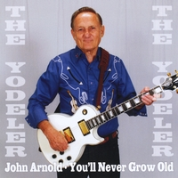 John Arnold | You'll Never Grow Old