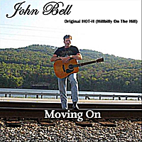"John Bell | ""Moving On"""