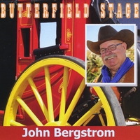 John Bergstrom | Butterfield Stage
