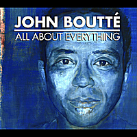 John Boutte | All About Everything