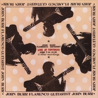 john burr jr. | John Burr Flamenco Guitarist Live at Tipitinas and other recordings