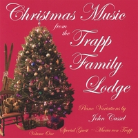 John Cassel | Christmas Music From The Trapp Family Lodge, Volume One