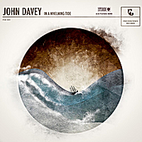 John Davey | In a Whelming Tide