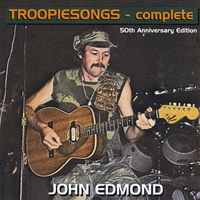John Edmond | Troopiesongs - Complete