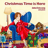 John Eidsvoog | Christmas Time Is Here