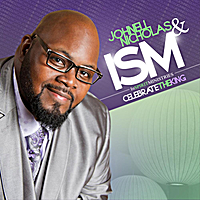 Johnell Nicholas & ISM (InSPIRIT Ministries) | Celebrate the King