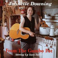 Johnette Downing | From The Gumbo Pot