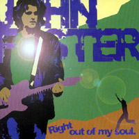 John Foster | Right Out Of My Soul