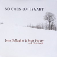 John Gallagher & Scott Prouty | No Corn On Tygart