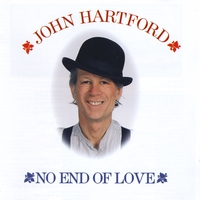 John Hartford | No End of Love