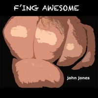 John Jones | F'ing Awesome