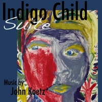John Koetz | Indigo Child Suite