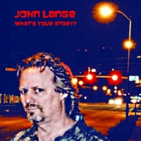 John Lange | What's Your Story?