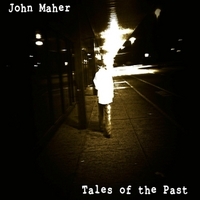 John Maher | Tales of the Past