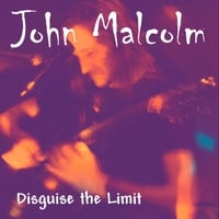 John Malcolm | Disguise the Limit