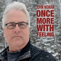John Nowak | Once More With Feeling