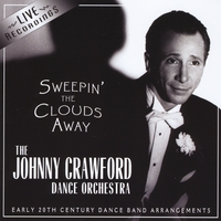 The Johnny Crawford Dance Orchestra | Sweepin' the Clouds Away (Remastered)