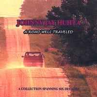 Johnny Jay Huhta | A Road Well Traveled