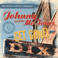 Johnny & The Mo-Tones | Get Gone!