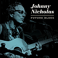 Johnny Nicholas | Future Blues