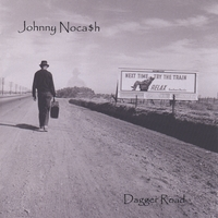 Johnny Nocash | Dagger Road
