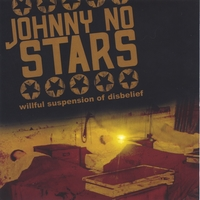 Johnny No Stars | Willful Suspension of Disbelief