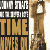 Johnny Staats and the Delivery Boys | Time Moves On