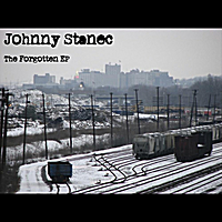 Johnny Stanec | The Forgotten - EP