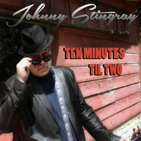 Johnny Stingray | 10 Minutes Til Two