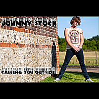 Johnny Stock | Calling You Outside