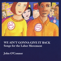 John O'Connor | We Ain't Gonna Give It Back