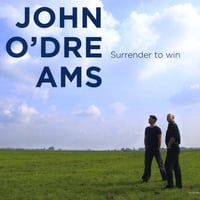 John O'Dreams | Surrender to Win