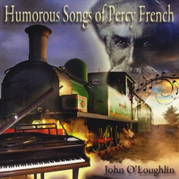 John O'Loughlin | Humorous Songs of Percy French